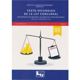 Texto refundido de la Ley Concursal 2020. Novedades en materia de Derecho preconcursal. Tablas Comparativas.  ¡ Formato Papel + Grabación Conferencia 4 de Junio !