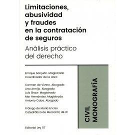 Limitaciones, abusividad y fraudes en la contratación de seguros. Análisis práctico del derecho