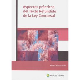 Aspectos prácticos del Texto Refundido de la Ley Concursal