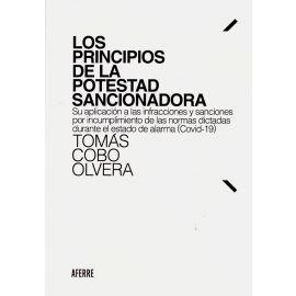Principios de la potestad sancionadora. Su aplicación a las infracciones y sanciones por incumplimiento de las normas dictadas durante el estado de alama (Covid-19)