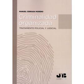 Criminalidad organizada. Tratamiento policial y judicial