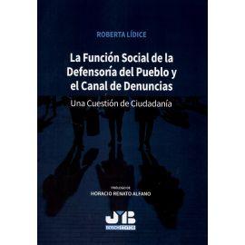 Función social de la defensoría del pueblo y el canal de denuncias. Una cuestión de ciudadanía