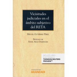 Las vicisitudes judiciales en el ámbito subjetivo del RETA (Cuadernos as nº 2 2019)