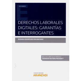 Derechos laborales digitales: garantías e interrogantes