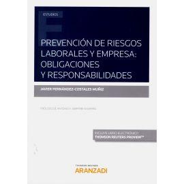 Prevención de riesgos laborales y empresa: obligaciones y responsabilidades