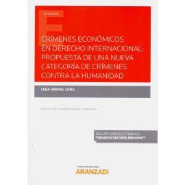 Crímenes económicos en derecho internacional : propuesta de una nueva categoría de crímenes contra la humanidad