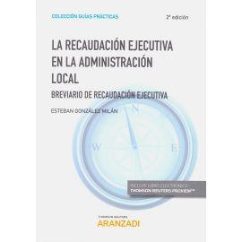 Recaudación Ejecutiva en la Administración Local 2018 Breviario de Recaudación Ejecutiva