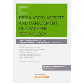 Regulatory apects and management of graphene technology