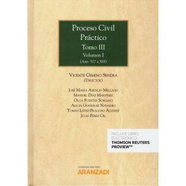 Proceso Civil Práctico, Tomo III. Vol. I y II