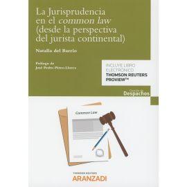 La Jurisprudencia en el Common Law ( Desde la Perpectiva del Jurista Continental