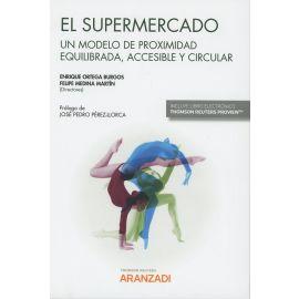 Supermercado. Un modelo de proximidad equilibrada, accesible y circular
