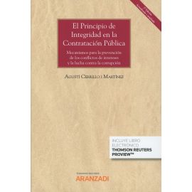 Principio de Integridad en la Contratación Pública 2018. Mecanismos para la prevención de los conflictos de intereses y la lucha contra la corrupción.