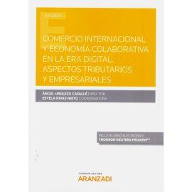 Comercio internacional y economía colaborativa en la era digital. Aspectos tributarios y empresariales