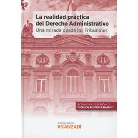 Realidad práctica del derecho administrativo. Una mirada desde los tribunales