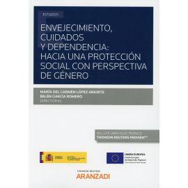 Envejecimiento, cuidados y dependencia: hacia una protección social con perspectiva de género