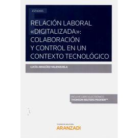 """Relación laboral """"digitalizada"""": colaboración y control en un contexto tecnológico"""
