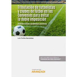 Tributación de futbolistas y clubes de fútbol en los convenios para evitar la doble imposición. Análisis crítico y problemas prácticos