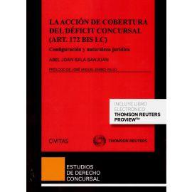 Acción de cobertura del déficit concursal (art. 172 bis LC). Configuración y naturaleza jurídica