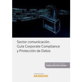 Sector comunicación. Guía corporate compliance y protección de datos