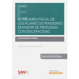 Régimen fiscal de los planes de pensiones en favor de personas con discapacidad