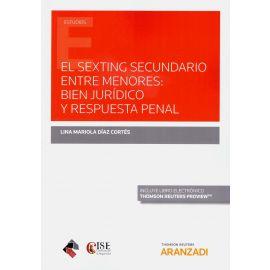 El Sexting secundario entre menores: bien jurídico y respuesta penal