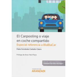 El carpooling o viaje en coche compartido. (Especial referencia a Blablacar)