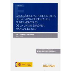 Las cláusulas horizontales de la carta de derechos fundamentales de la Unión Europea: manual de uso