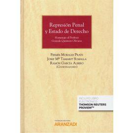 Represión Penal y Estado de Derecho. Homenaje al Profesor Gonzalo Quintero Olivares.