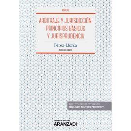 Arbitraje y jurisdición: principios básicos y jurisprudencia