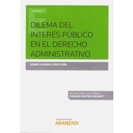 Dilema del Interés Público en el Derecho Administrativo