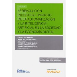 Cuarta Revolución Industrial: Impacto de la Automatización y la Inteligencia Artificial en la Sociedad y la Economía Digital