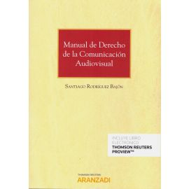 Manual de Derecho de la Comunicación Audiovisual
