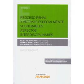 Proceso Penal y Víctimas Especialmente Vulnerables. Aspectos Interdisciplinares
