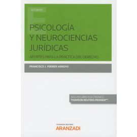 Psicología y Neurociencias Jurídicas. Aportes para la Práctica del Derecho