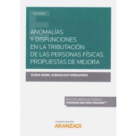 Anomalías y disfunciones en la tributación de las personas físicas.                                  Propuestas de mejora.