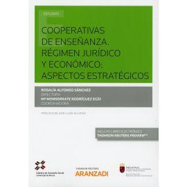 Cooperativas de enseñanza. Régimen jurídico y económico: aspectos estratégicos