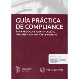 Guía Práctica de Compliance . Para Abogados Identificación, Análisis y Evaluación de Riesgos.