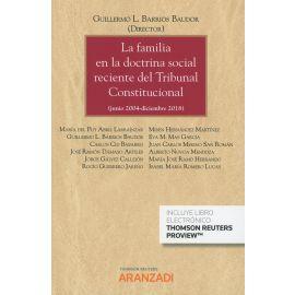 Familia en la doctrina social reciente del Tribunal Constitucional (Junio 2004-Diciembre 2018)