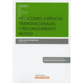 Relaciones Jurídicas Transnacionales y Reconocimiento Mutuo