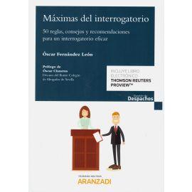 Máximas del Interrogatorio. 50 Reglas, Consejos y Recomendaciones para un Interrogatorio Eficaz