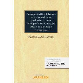 Aspectos jurídico-laborales de la externalización productiva a través de empresas multiservicios: estado de la cuestión y propuestas