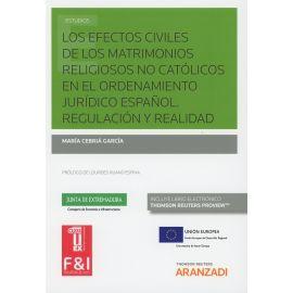 Efectos Civiles de los Matrimonios Religiosos no Católicos en el Ordenamiento Jurídico Español. Regu
