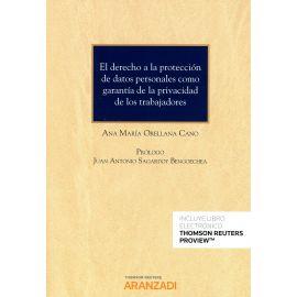 Derecho a la Protección de Datos Personales como Garantía de la Privacidad de los Trabajadores.