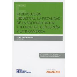 4ª Revolución Industrial: La Fiscalidad de la Sociedad Digital y Tecnológica en España y Latinoamérica.