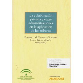 Colaboración privada y entre administraciones en la aplicación de los tributos