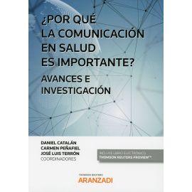 Por qué la Comunicación en Salud es Importante? Avances e Investigación