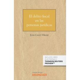 Delito Fiscal en las Personas Jurídicas. (Cuaderno JT 1-2019)