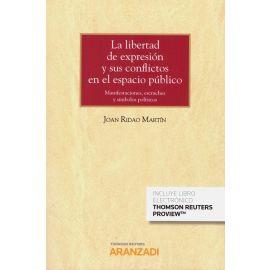 Libertad de Expresión y sus Conflictos en el Espacio Público. (Cuaderno TC 1/2019- núm. 43)