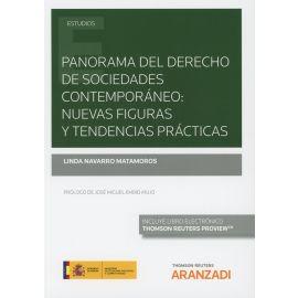 Panorama del Derecho de Sociedades Contemporáneo: Nuevas Figuras y Tendencias                        Prácticas