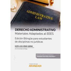 Derecho administrativo. Materiales adaptados al EEES. Edición bilingüe para estudiantes de disciplinas no jurídicas